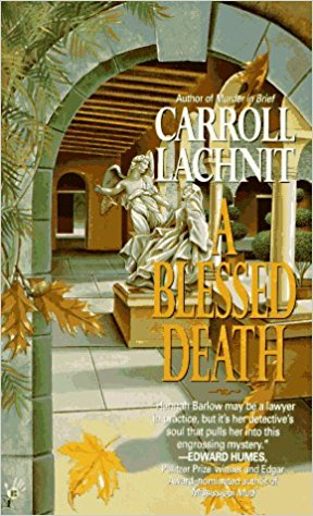 A Blessed Death, by author Carroll Lachnit