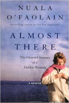 Almost There, by author Nuala O'Faolain