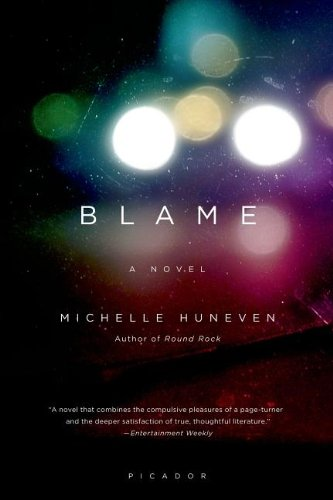 Blame, by author Michelle Huneven