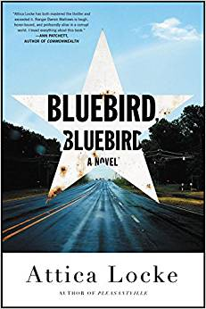 Bluebird, Bluebird, by author Attica Locke