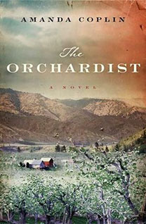 The Orchardist, by author Amanda Coplin