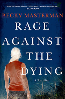 Rage Against The Dying, by author Becky Masterman