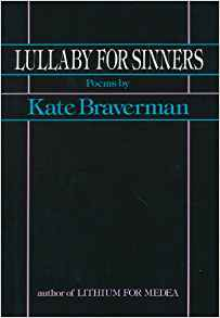 Lullaby for Sinners, by author Kate Braverman