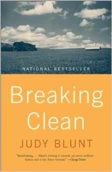 Breaking Clean, by author Judy Blunt