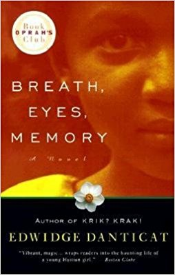 Breath, Eyes, Memory, by author Edwidge Danticat