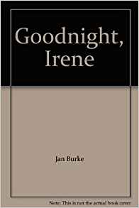 Goodnight Irene, by author Jan Burke