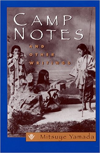 Camp Notes and Other Stories, by author Mitsuye Yamada