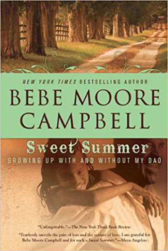 Sweet Summer, by author Bebe Moore Campbell