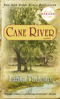 Cane River, by author Lalita Tademy