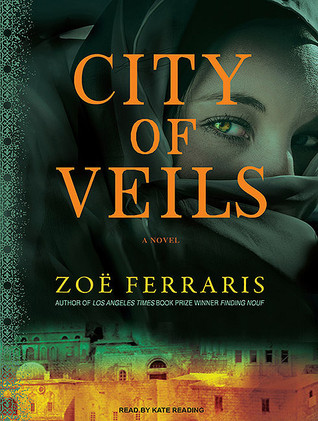 City of Veils, by author Zoe Ferraris