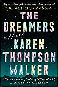 The Dreamers, by author Karen Thompson Walker