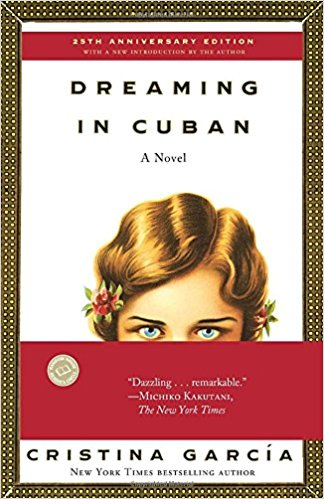 Dreaming in Cuban, by author Cristina Garcia