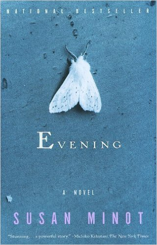 Evening, by author Susan Minot