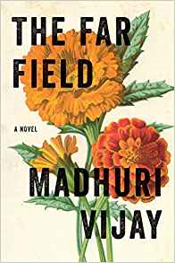 The Far Field, by author Madhuri Vijay