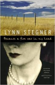 Because a Fire Was in My Head, by author Lynn Stegner