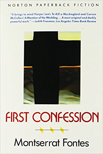 First Confession, by author Montserrat Fontes