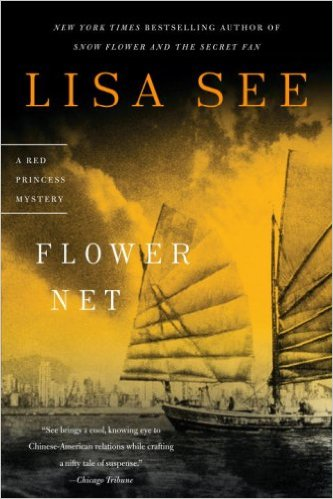 Flower Net, by author Lisa See