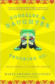 Gonzalez & Daughter Trucking Co., by author Maria Amparo Escandon