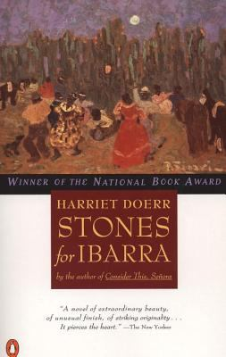Stones for Ibarra, by author Harriet Doerr