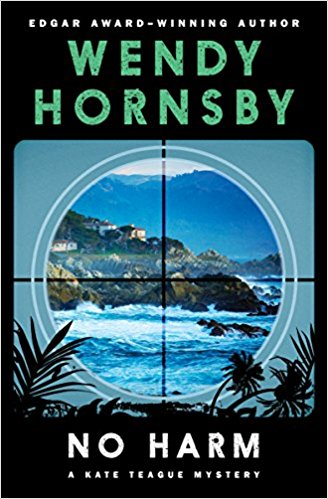 No Harm, by author Wendy Hornsby