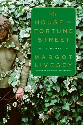 The House on Fortune Street, by author Margot Livesey
