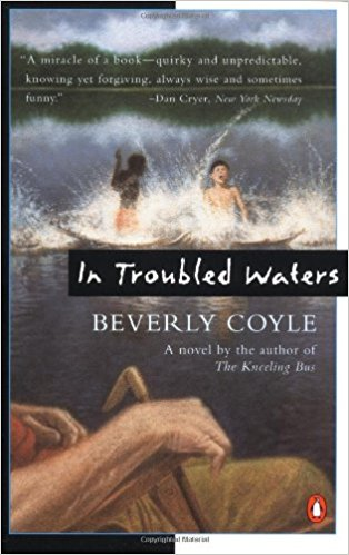 In Troubled Waters, by author Beverly Coyle