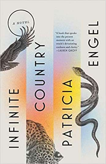 Infinite Country, by author Patricia Engel