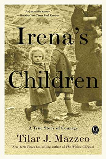 Irena's Children, by author Tilar J. Mazzeo
