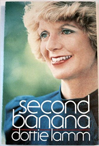 Second Banana, by author Dottie Lamm