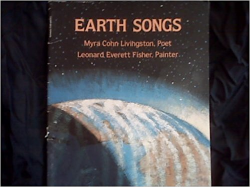 Earth Songs, by author Myra Cohn Livingston