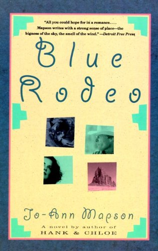 Blue Rodeo, by author Jo-Ann Mapson