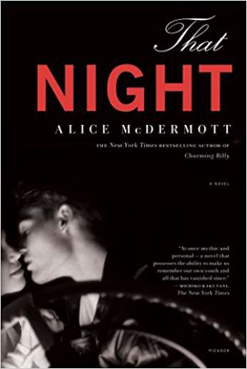 That Night, by author Alice McDermott