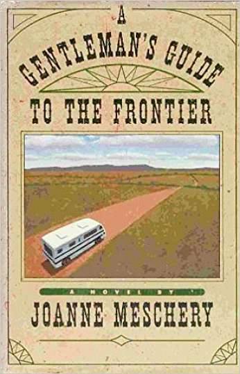 A Gentleman's Guide to the Frontier