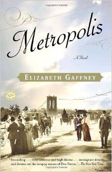 Metropolis, by author Elizabeth Gaffney