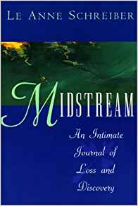 Midstream, by author Le Anne Schreiber