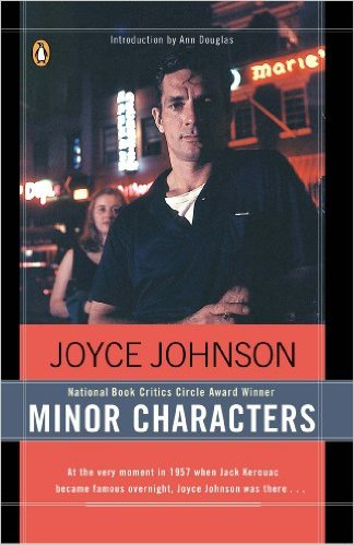 Minor Characters: A Beat Memoir, by author Joyce Johnson