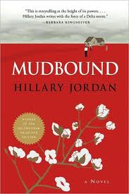 Mudbound, by author Hillary Jordan