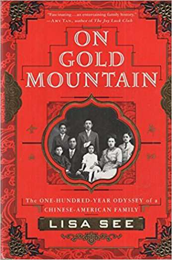 On Gold Mountain, by author Lilsa See