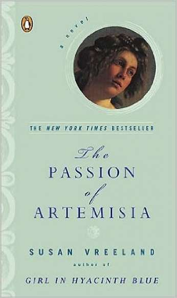 The Passion of Artemisia, by author Susan Vreeland