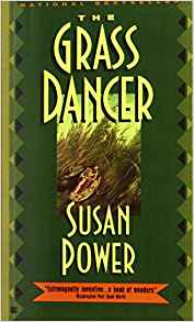 The Grass Dancer, by author Susan Power