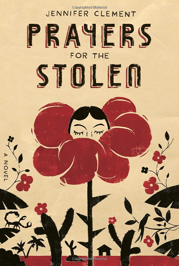 Prayers For The Stolen, by author Jennifer Clement