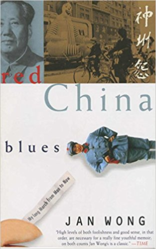 Red China Blues, by author Jan Wong