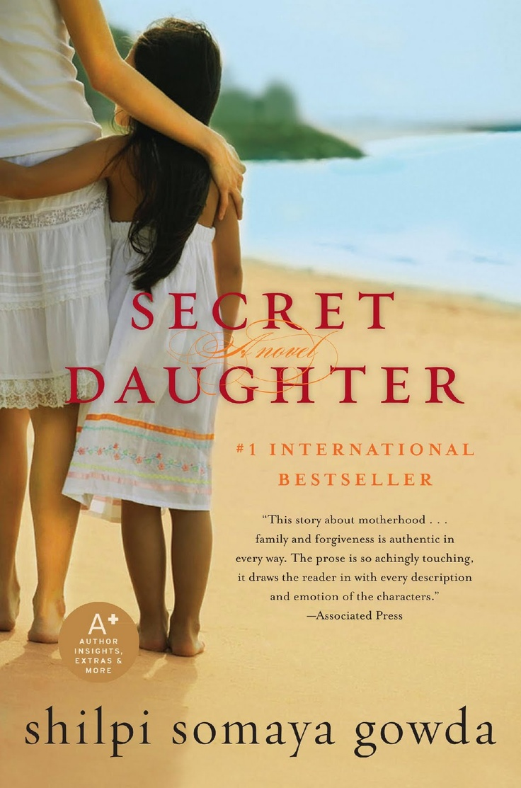 Secret Daughter, by author Shilpi Somaya Gowda
