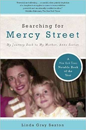 Searching for Mercy Street, by author Linda Gray Sexton