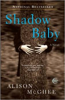 Shadow Baby, by author Alison McGhee