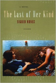 The Last of Her Kind, by author Sigrid Nunez