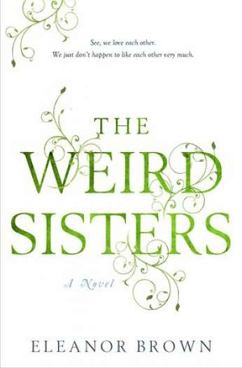 The Weird Sisters, by author Eleanor Brown