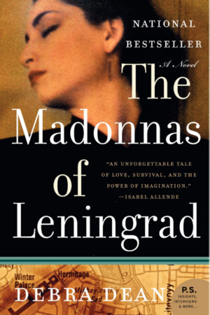 The Madonnas of Leningrad, by author Debra Dean