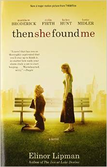 Then She Found Me, by author Elinor Lipman