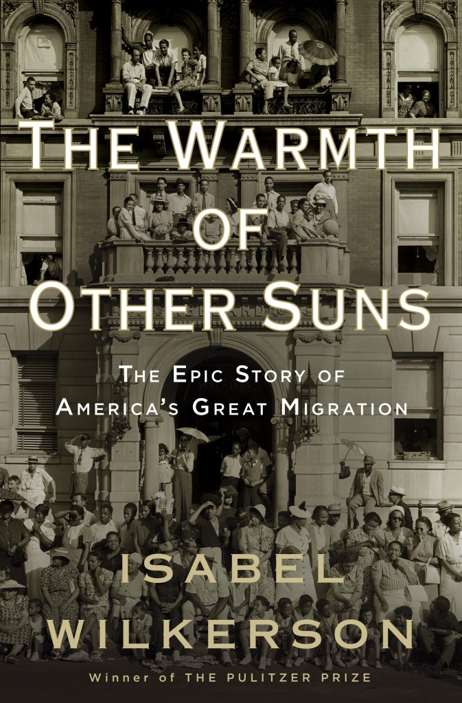 The Warmth Of Other Suns, by author Isabel Wilkerson